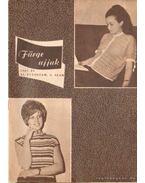 Fürge ujjak 1967. XI. évfolyam (hiányos) - Villányi Emilné (szerk.)