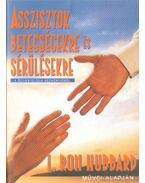 Asszisztok betegségekre és sérülésekre - L. Ron Hubbard