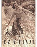 Ez a divat 1974. évfolyam (hiányos) - Faragó Ilona
