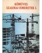 Kőműves szakmai ismeretek I. - Pados Antal