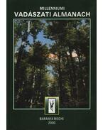 Millenniumi Vadászati Almanach 2000. - Baranya Megye - Békés Sándor