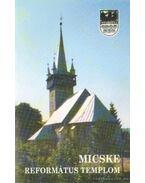 Micske - Református templom - Szabó Zsolt