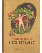 A csillagvadász - Sziráky Judit