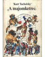 A majomketrec - Kurt Tucholsky