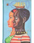 Zsubiabá - Jorge Amado