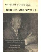 Dubcek megszólal - Sugár András