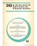 A biológia aktuális problémái 20. - Csaba György
