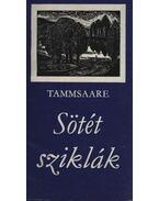Sötét sziklák - Anton Tammsaare