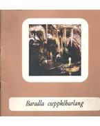 Baradla cseppkőbarlang - Jakucs László