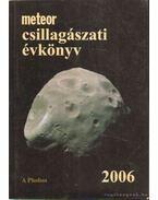Meteor csillagászati évkönyv 2006 - Mizser Attila, Taracsák Gábor