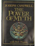 The Power of Myth - Campbell, Joseph, Moyers, Bill