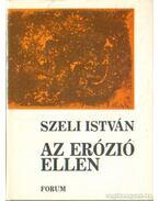 Az erózió ellen - Szeli István