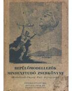Repülőmodellezők mindentudó zsebkönyve - Kovács Imre, Somogyi Ferenc