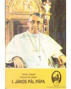 I. János Pál pápa - Török József