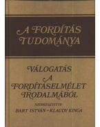 A fordítás tudománya - Bart István - Klaudy Kinga (szerk.)