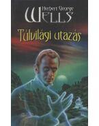 Túlvilági utazás - Wells, Herbert George