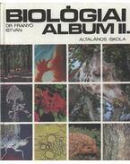 Biológiai album II. - Dr. Franyó István