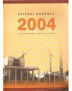 Építési Évkönyv 2004 - László László