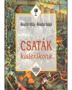Csaták kislexikona - Weiszhár Attila, Weiszhár Balázs