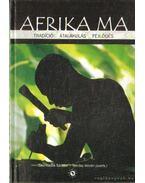 Afrika ma - Tarrósy István (szerk.), Csizmadia Sándor