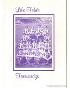 Lila-fehér focivarázs - László József