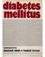 Diapetes mellitus - Magyar Imre, Tamás Gyula