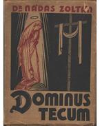 Dominus Tecum - Dr. Nádas Zoltán