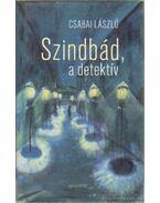 Szindbád, a detektív - Csabai László