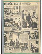 Merénylet (Füles 1985. 29-40. szám 1-12. rész) - Viktor Jegorov, Cs. Horváth Tibor