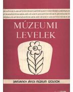 Múzeumi levelek 67-68. szám - Turóczy Istvánné, T. Bereczki Ibolya