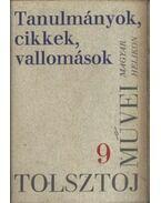 Tanulmányok, cikkek, vallomások (1859-1909) - Lev Tolsztoj