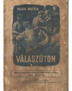 Válaszúton - Bozsik Valéria