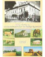 120 éves a Hódmezővásárhelyi Gazdasági Egyesület 1999. - Dr. Kruzslicz István Gábor