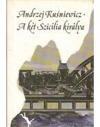 A Két Szicília királya - Kusniewicz, Andrzej