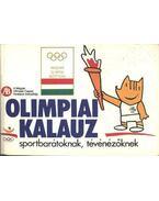 Olimpiai kalauz 1992 - Gyárfás Tamás (szerk.)