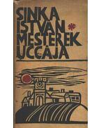 Mesterek uccája - Sinka István