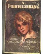A Porcellánbaba - Altay Margit