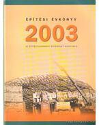 Építési Évkönyv 2003 - László László