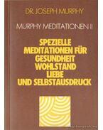 Murphy Meditationen II. - Murphy,Joseph dr.