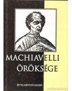 Machiavelli öröksége - Madarász Imre