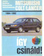 Mitsubishi Colt/Lancer 1984-1992 - Etzold, Hans-Rüdiger