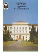 Sopron - Egyetemi Botanikus Kert - Priszter Szaniszló