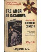 Tre amori di Casanova - Comisso, Giovanni