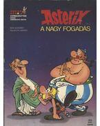 Asterix - A nagy fogadás - Goscinny