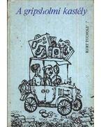 A gripsholmi kastély - Kurt Tucholsky