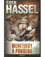 Menetjegy a pokolba - Sven Hassel