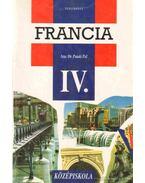 Francia nyelvkönyv a gimnázium IV. osztálya számára - Pataki Pál