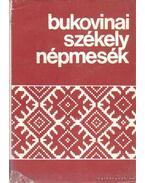 Bukovinai székey népmesék II. kötet - Sebestyén Ádám