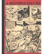 A megtébolyult ég ( Füles1971. 1-10 szá 1-6 rész) - Németh Jenő, Cs. Horváth Tibor