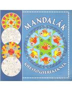 Mandalák - kifestő gyerekeknek - Duzs Mária (szerk.)